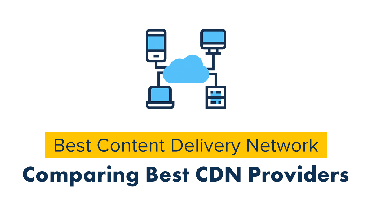 Best Content Delivery Network (CDN) -providers